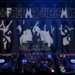 DJ MaxJam: Free Madness Mix