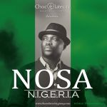 Chocolate City Signs Inspirational Act Nosa, Releases New Single N.I.G.E.R.I.A