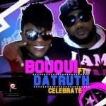 B.O.U.Q.U.I – Celebrate ft DA T.R.U.T.H