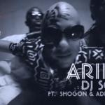 VIDEO: DJ Sose – Arike ft Ade Piper & Shogon