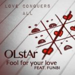 VIDEO: OLstAr – Fool For Your Love ft Funbi