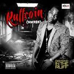 Ruffcoin – Baller + 30-40 ft Phyno