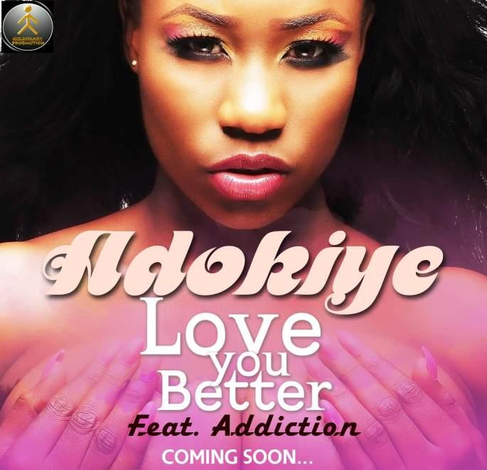 adokiye 2Art Cover (Love You Better) Ft Addiction