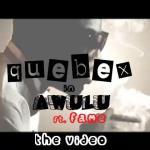 VIDEO: Qubex – Awulu Ft Fame