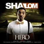 Shalom – Hero | Natural Beauty ft Ephraim