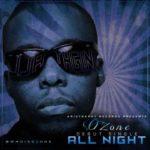 Aristokrat Records Presents: Ozone – All Night [Prod By LeriQ]