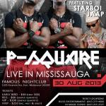 P-SQUARE & STAR-BOI JAAP LIVE IN MISSISSAUGA