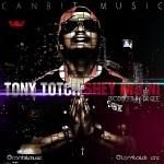 Tony Totch – Shey Iwo Ni