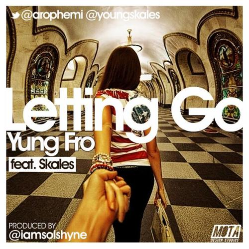 Yung-Fro-No-Letting-Go-Art