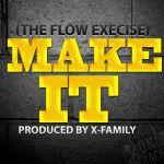EL & Gemini – Make It (The Flow Exercise)