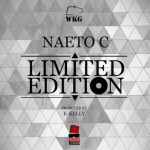Naeto C – Limited Edition (Prod by E-Kelly)