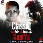 ClassiQ – DuniYa (Remix) ft. Ruby & Jesse Jagz