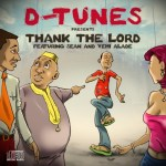 D'Tunes – Thank The Lord ft. Sean Tizzle & Yemi Alade