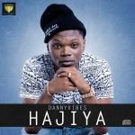 Danny Vibes – Hajiya