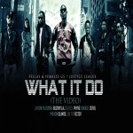 VIDEO: LayLow – What It Do ft. Vector, Olamide, Phyno, SosSick, Yung6ix, Buckwylla, Liu T, Phenom & Seriki
