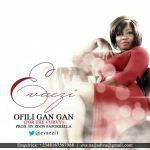 Evaezi – Ofili Gan Gan (For The Curvy Ladies)