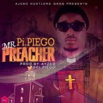 Pi Piego – Mr Preacher