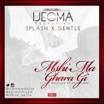Ijeoma – Mshi Ma Ghara ft. Splash & Gentle (Prod by Gray J'onz)