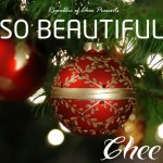 Chee – So Beautiful + Hark The Herald
