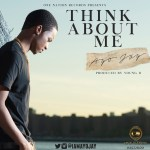 Ayo Jay – Think About Me (Prod by Young D)