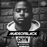 Chyn – Made Of Black