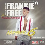 Frankie Free – Number 6 ft. Pasuma Wonder