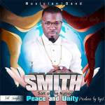 "Smith – ""Peace and Unity"""