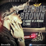"""Biggie Brown – """"Agony of a Woman"""""""