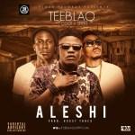 """Tee Blaq – """"Aleshi (Freestyle)"""" ft. Q-Dot & Seriki"""