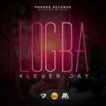 "Klever Jay – ""Logba"""