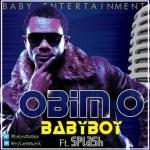 """BabyBoy – """"Obim O"""" ft. Splash"""
