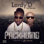 "Lardy'D – ""Packaging"" ft. Reminisce (Prod. by DJ Coublon)"