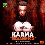 "Karma – ""Shaampion"" (Prod. by Kid Konnect)"