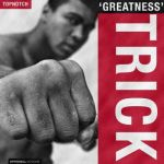"Trick – ""Greatness"""