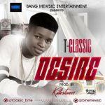 """T-Classic – """"Desire"""" (Prod. by Killertunes)"""