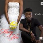 """Emekus – """"Marry You"""""""