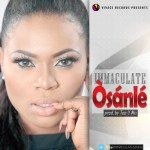 "Immaculate – ""Osanle"" (Prod by Tee-Y Mix)"