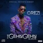 """Orezi – """"Big Something"""" ft. Flavour & M.I + #TheGehnGehnAlbum"""