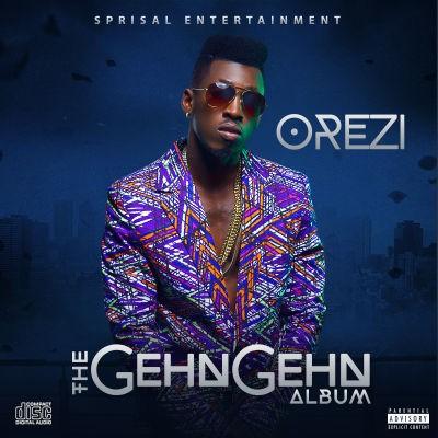 Orezi - The Gehn Gehn [Album Art]