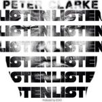 "Peter Clarke – ""Listen"" (Prod by Echo)"