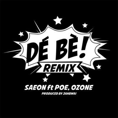 Saeon-De-Be-remix-ft-Poe-Ozone-mp3-download
