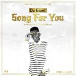 "Da Giant – ""Song For You"""