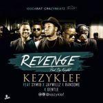 "Kezyklef – ""ReVeNGE"" ft. Sym19, Jaywillz, Ransome & Gentle"