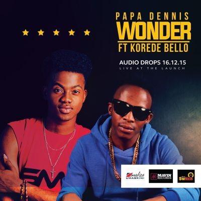 Papa Dennis - Wonder ft. Korede Bello-ART