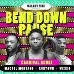 "Runtown – ""Bend Down Pause"" (Carnival Remix) ft. Wizkid & Machel Montano"