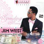 """Jim West – """"Spending Money """""""