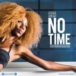"""Korra Obidi – """"No Time"""" (Prod by Fliptyce)"""