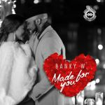 "Banky W – ""Made For You"""