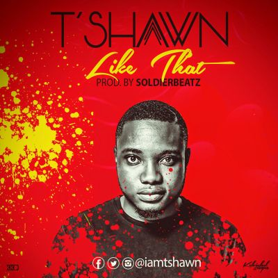 T'Shawn - Like That-ART