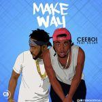 """Cee Boi & Sojay – """"Make Way"""" (Prod. By Krizbeatz)"""